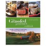 The Grassfed Gourmet Cookbook